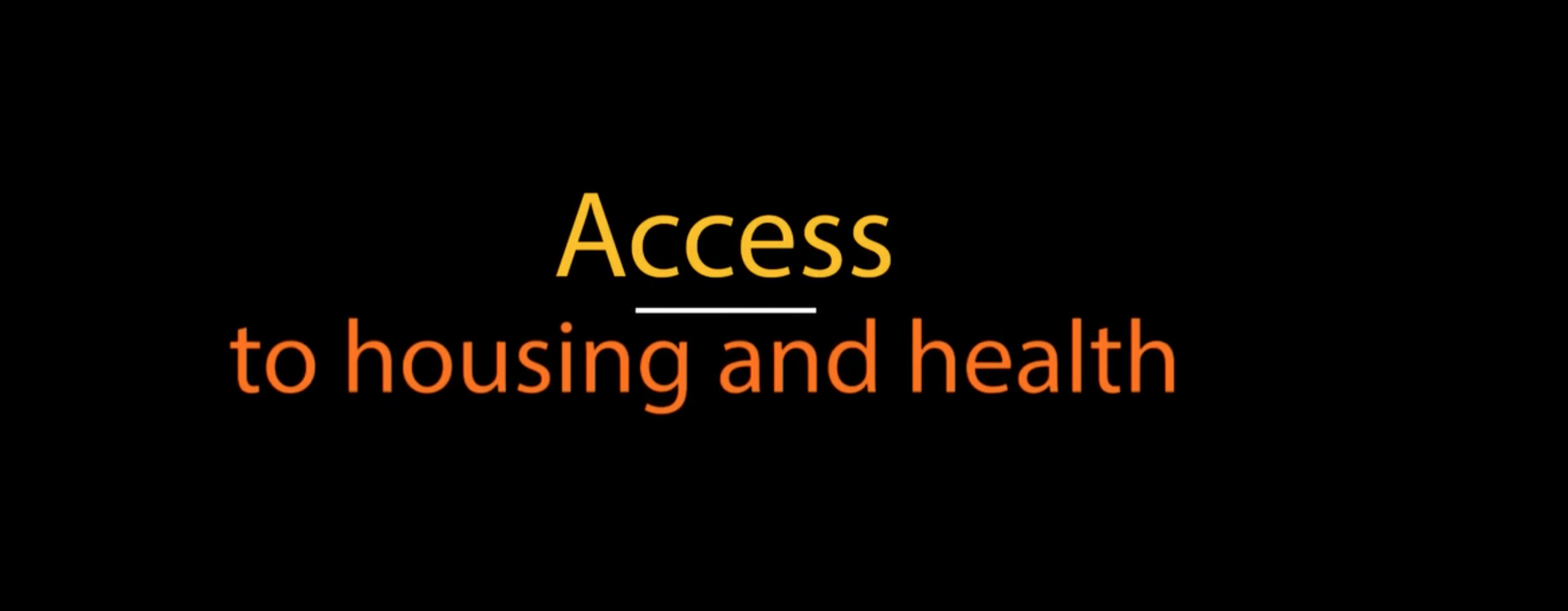 Watch video Access to housing and health